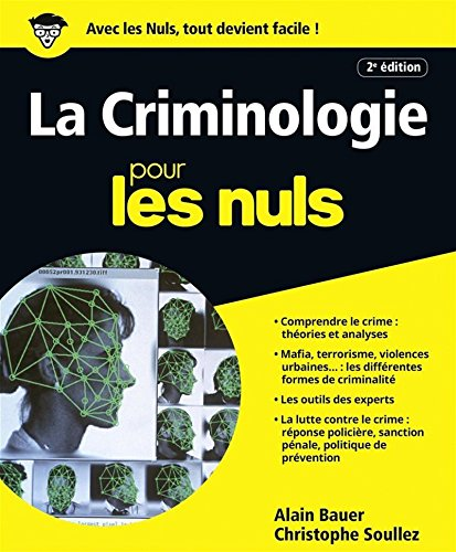 La Criminologie pour les Nuls, grand format, 2e édition par Alain BAUER