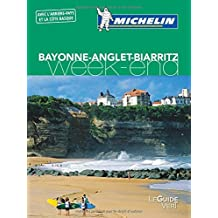 Guide Vert Week-End Bayonne-Anglet-Biarritz Michelin
