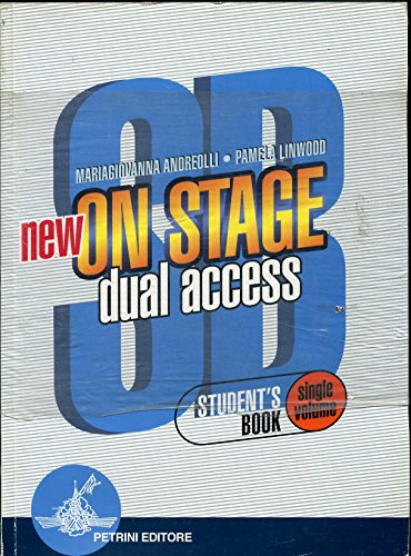 New On stage dual access. Student's book-Workbook. Per le Scuole superiori