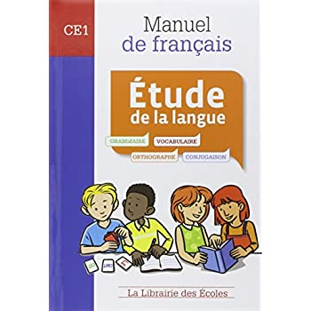 Etude de la langue CE1 : Manuel de français