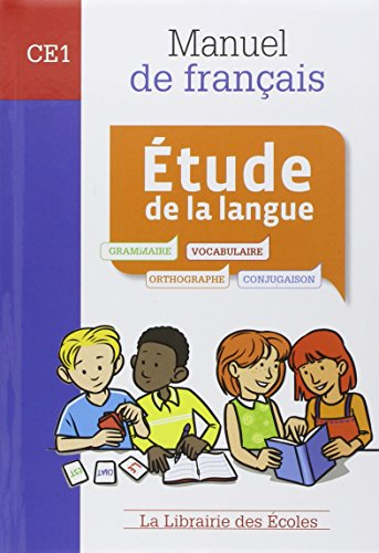 Étude de la langue. CE1. Manuel de français. Per la Scuola elementare