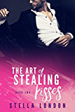 The Art of Stealing Kisses (Stealing Hearts Book 2)