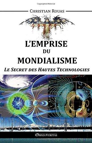 lemprise-du-mondialisme-le-secret-des-hautes-technologies-french-edition