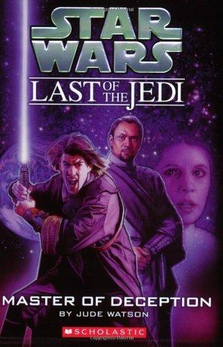 Master of Deception (Star Wars: Last of the Jedi, Book 9) by Jude Watson (2008-02-01) par Jude Watson;Judy Blundell