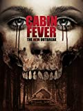 Cabin Fever: The New Outbreak (Uncut) [dt./OV]