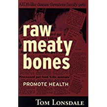 Raw Meaty Bones Promote Health