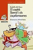 El capità Barruf i els caçafantasmes (Llibres Infantils I Juvenils - Sopa De Llibres. Sèrie Taronja)