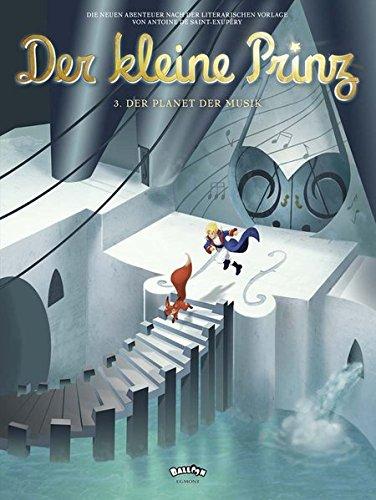 Der kleine Prinz 3: Der Planet der Musik (Comic)