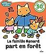 La famille Renard part en forêt par Dussaussois