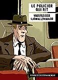 policier qui rit (Le) | Seiter, Roger (1955-....). Auteur