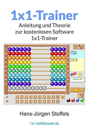 1x1-Trainer (Freeware): Theorie und Hilfe zum Lernen des 1x1 (zur kostenlosen Software)