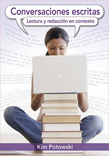 Conversaciones Escritas: Lectura Y Redacción En Contexto