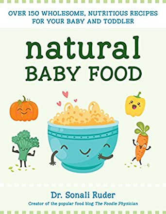 Natural baby food over 150 wholesome nutritious recipes for your enter your mobile number or email address below and well send you a link to download the free kindle app then you can start reading kindle books on your forumfinder Choice Image