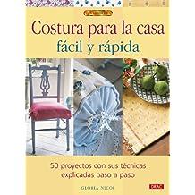 Costura para la casa fácil y rápida (El Libro De / the Book of)