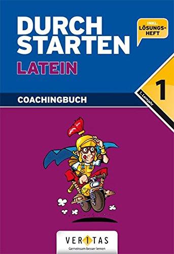 Durchstarten - Latein - Neubearbeitung: 1. Lernjahr - Coachingbuch mit Lösungen