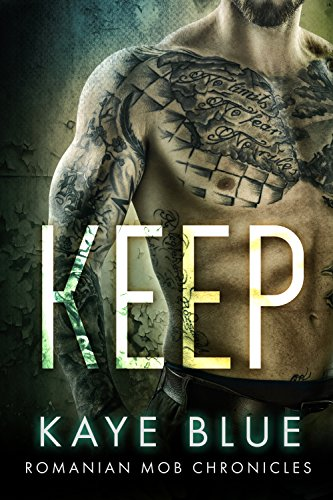 free kindle book Keep (Romanian Mob Chronicles Book 1)