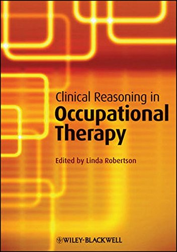 Clinical Reasoning in Occupational Therapy: Controversies in Practice
