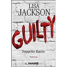 Guilty - Doppelte Rache: Thriller (Ein Fall für Bentz und Montoya)