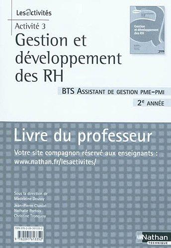 Gestion et développement des RH, BTS 2e année, Activité 3 : Assistant de gestion PME-PMI, Livre du professeur