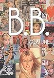 Image de B.B. - Brigitte Bardot à la Une