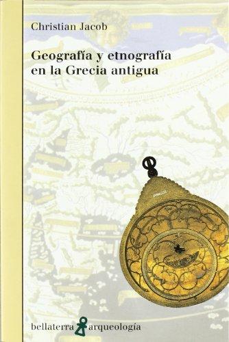 Descargar Libro Geografía y etnografía en la Grecia antigua (Arqueologia (bellaterra)) de Vv.Aa.