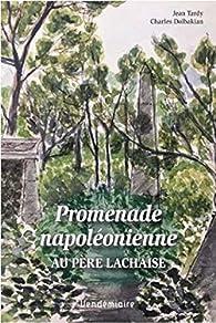 Promenade napoléonienne au Père-Lachaise par Jean Tardy