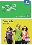Klasse vorbereitet - Realschule: Abschluss 10 Deutsch