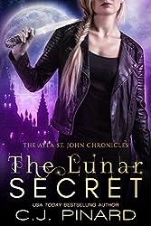 The Lunar Secret (The Ayla St. John Chronicles Book 3)