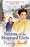 Secrets of the Shipyard Girls (The Shipyard Girls Series)