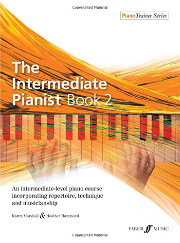 The Intermediate Pianist Book 2 [Piano Trainer] par Karen Marshall