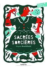 Sacrées sorcières - Pièces pour enfants de Roald Dahl