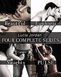 Lucia Jordan's Four Series Collection: Beautiful, Euphoria, Naughty, Pulse