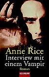 Die Chronik eines Vampirs / Interview mit einem Vampir (Goldmann Allgemeine Reihe)