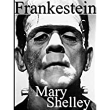 Frankenstein ou le Prométhée moderne (Annoté) (French Edition)