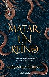 Matar un reino (Ficción) (Spanish Edition)