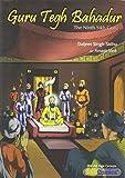 Guru Tegh Bahadur: The Ninth Sikh Guru (Sikh Comics)