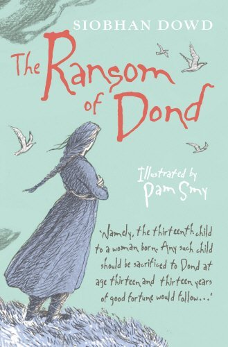 The Ransom of Dond by Siobhan Dowd (2013-11-07)