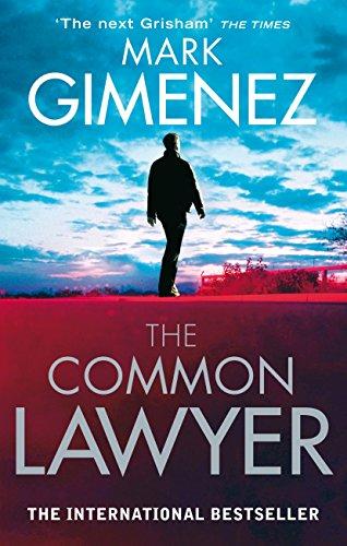 The Common Lawyer (English Edition) par Mark Gimenez