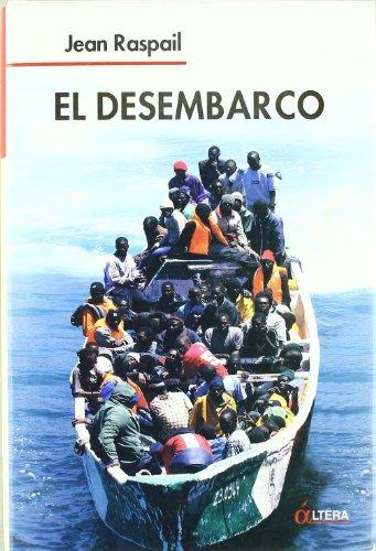 El Desembarco por Jean Raspail