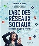 Telecharger Livres L ABC des reseaux sociaux Rudiments astuces et securite (PDF,EPUB,MOBI) gratuits en Francaise