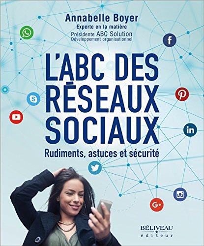 Vignette du document L'ABC des réseaux sociaux : rudiments, astuces et sécurité