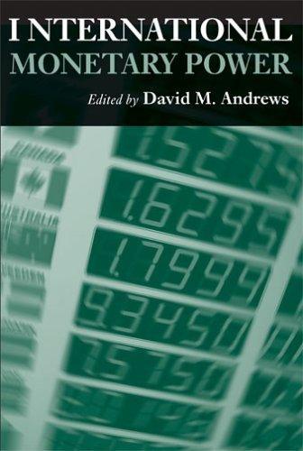 International Monetary Power (Cornell Studies in Money) by Cornell Univ Pr (2006-06-30) par Unknown