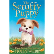 The Scruffy Puppy (Holly Webb Animal Stories)