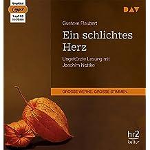 Ein schlichtes Herz: Ungekürzte Lesung mit Joachim Nottke (1 mp3-CD)