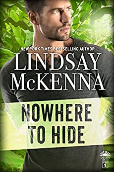 Nowhere to Hide (Delos Series Book 1) by [McKenna, Lindsay]