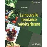 Nouvelle tendance végétarienne (La)