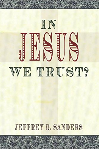 In Jesus We Trust?