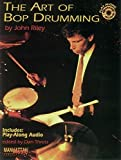 The art of Bop Drumming + CD (Manhattan Music Publications)
