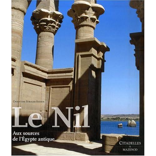 Le Nil : Aux sources de l'Egypte antique