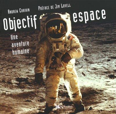 Objectif espace, une aventure humaine